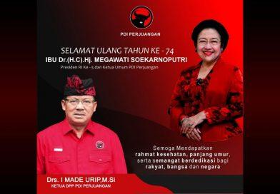 I Made Urip: Selamat Ulang Tahun ke-74 Ibu Megawati Soekarnoputri