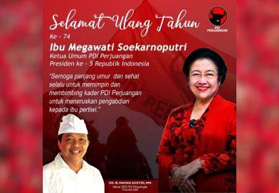 DR. IR. WAYAN KOSTER: Selamat Ulang Tahun ke-74 Ibu Megawati Soekarnoputri